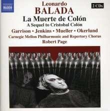Leonardo Balada (geb. 1933): La Muerte de Colon, 2 CDs