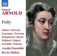 Samuel Arnold (1740-1802): Polly, CD