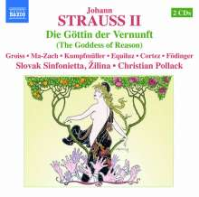 Johann Strauss II (1825-1899): Die Göttin der Vernunft, 2 CDs