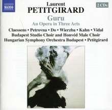 Laurent Petitgirard (geb. 1950): Guru, 2 CDs