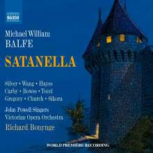 Michael William Balfe (1808-1870): Satanella, 2 CDs