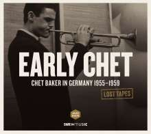Chet Baker (1929-1988): Lost Tapes: In Germany 1955 - 1959, CD