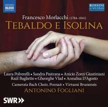 Francesco Morlacchi (1784-1841): Tebaldo e Isolina, 2 CDs