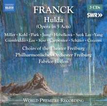 Cesar Franck (1822-1890): Hulda (Oper in 5 Akten), 3 CDs