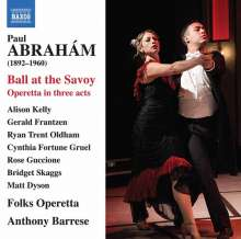 Paul Abraham (1892-1960): Ball at the Savoy (Operette in 3 Akten), 2 CDs