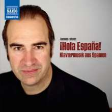 Thomas Fischer - iHola Espana! (Klaviermusik aus Spanien), CD