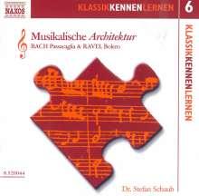 Klassik Kennen Lernen 6:Musikalische Architektur, CD