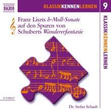 Klassik Kennen Lernen 9:Franz Liszts h-Moll-Sonate auf den, CD