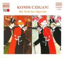 Komm Czigan! - Die Welt der Operette, 3 CDs
