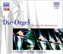 Die Orgel - Königin der Instrumente, 3 CDs