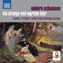 """Robert Schumann (1810-1856): Duette & Terzette """"Die Orange und Myrthe hier"""", 2 CDs"""