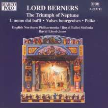 Gerald Hugh Tyrwhitt-Wilson Lord Berners (1883-1950): The Triumph of Neptune-Ballettmusik, CD