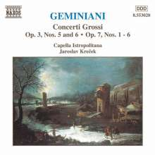 Francesco Geminiani (1687-1762): Concerti grossi op.3 Nr.5 & 6;op.7 Nr.1-6, CD