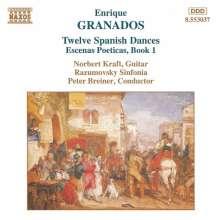Enrique Granados (1867-1916): 12 Span.Tänze op.37 arr.f .Gitarre & Orch., CD