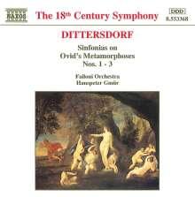"""Karl Ditters von Dittersdorf (1739-1799): Sym.Nr.1-3 nach Ovids """"Metamorphosen"""", CD"""