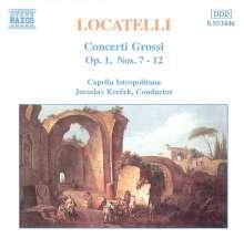 Pietro Locatelli (1695-1764): Concerti grossi op.1 Nr.7-12, CD