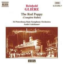 Reinhold Gliere (1875-1956): Roter Mohn (Ballettmusik), 2 CDs