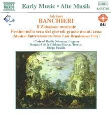 Adriano Banchieri (1567-1634): Il Zabaione musicale, CD