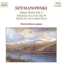 Karol Szymanowski (1882-1937): Sämtliche Klavierwerke Vol.3, CD