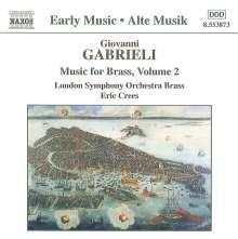 Giovanni Gabrieli (1557-1612): Canzoni & Sonate II, CD