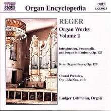 Max Reger (1873-1916): Orgelwerke Vol.2, CD