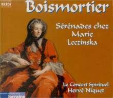 Joseph Bodin de Boismortier (1689-1755): Serenades chez Marie Leczinska, 2 CDs