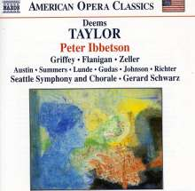 Deems Taylor (1885-1966): Peter Ibbetson op.20, 2 CDs