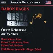 Daron Hagen (geb. 1961): Orson Rehearsed, CD
