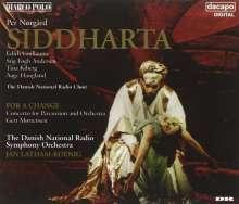 Per Nörgard (geb. 1932): Siddharta (Oper), 2 CDs