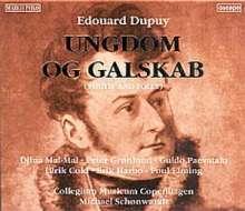 Edouard Dupuy (1770-1822): Ungdom og Galskab (Jugend und Torheit), 2 CDs
