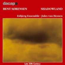 Bent Sörensen (geb. 1958): Shadowland, CD
