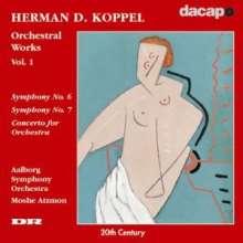Herman David Koppel (1908-1998): Symphonien Nr.6 & 7, CD