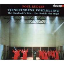 Poul Ruders (geb. 1949): The Handmaid's Tale, 2 CDs