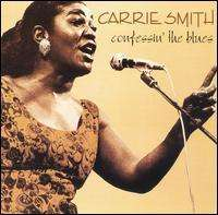 Carrie Smith: Confessin' The Blues, CD