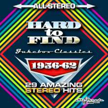 Hard To Find Jukebox Classics 1956 - 1962: 29 Amazing Stereo Hits, CD