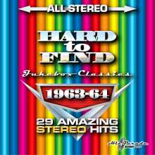 Hard To Find Jukebox Classics 1963 - 1964: 29 Amazing Stereo Hits, CD