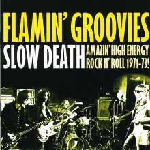 The Flamin' Groovies: Slow Death, CD