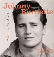 Johnny Burnette: Wampus Cat: Rock & Roll Demos Vol. 2, LP