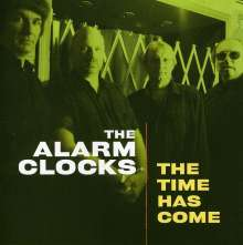 Alarm Clocks: Time Has Come, CD