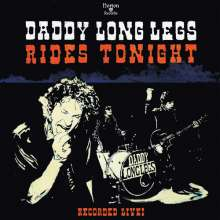 Daddy Long Legs (Rock): Rides Tonight: Recorded Live!, CD