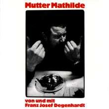 Franz Josef Degenhardt: Mutter Mathilde, CD