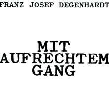 Franz Josef Degenhardt: Mit aufrechtem Gang, CD