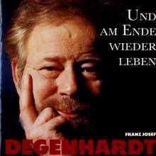 Franz Josef Degenhardt: Und am Ende wieder leben, CD