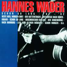 Hannes Wader: Schon so lang '62 - '92, CD