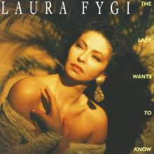 Laura Fygi (geb. 1955): The Lady Wants To Know, CD