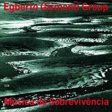 Egberto Gismonti (geb. 1947): Musica De Sobrevivencia, CD