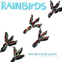 Rainbirds: The Mercury Years - The Best Of '87 - '94, CD