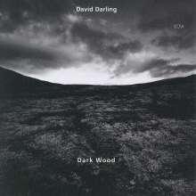 David Darling (1941-2021): Dark Wood, CD