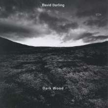 David Darling (geb. 1941): Dark Wood, CD