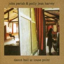 John Parish & P.J.Harvey: Dance Hall At Louse Point, CD